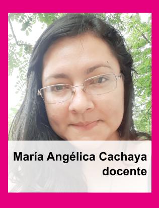 María Angélica Cachaya