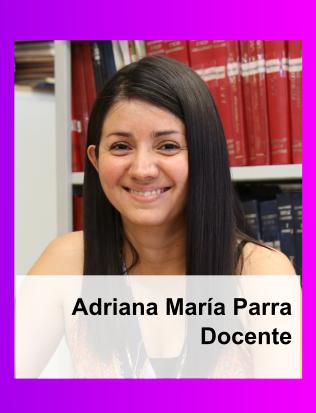 Adriana María Parra.