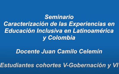 Video Seminario Caracterización de las Experiencias en Educación Inclusiva en Latinoamérica y Colombia